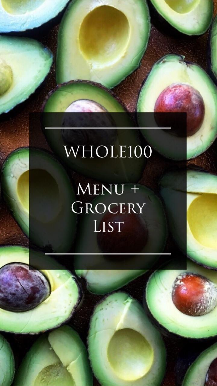 Whole100: Week 1 Menu and GroceryList