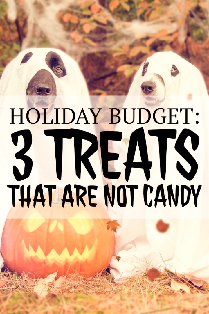 Holiday Budget: 3 Treats That Are Not Candy