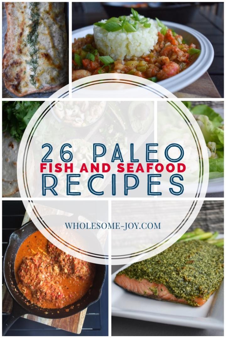 26 Paleo Fish & SeafoodRecipes
